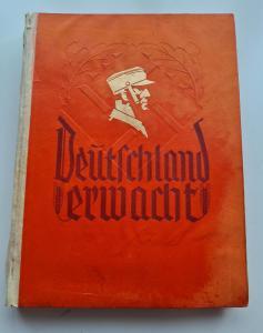 """книга - Альбом """"""""Deutschland erwacht. Werden, Kampf und Sieg der NSDAP"""""""