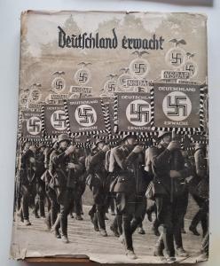 """книга - Альбом """"""""Deutschland erwacht. Werden, Kampf und Sieg der NSDAP"""" с суперобложкой."""