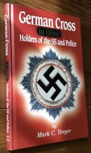 Немецкий крест в серебре. Кавалеры Ваффен-СС и полиции