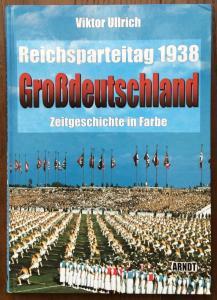Партийный съезд НСДАП 1938 года в цветных фотографиях