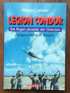 Легион Кондор. История в фотографиях.